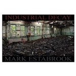 industrial decay 213 Poster
