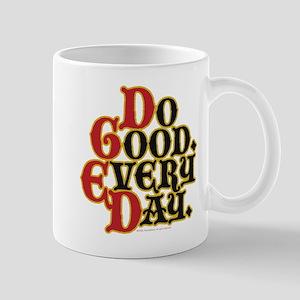 Motto for Today Mug