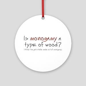 'Monogamy' Ornament (Round)