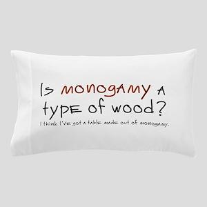 'Monogamy' Pillow Case