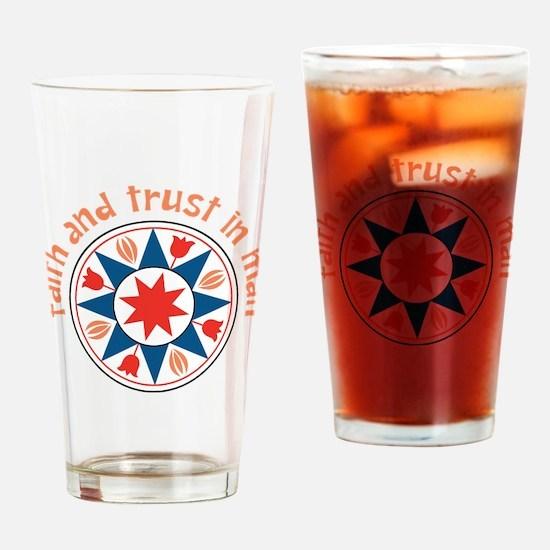 Faith And Trust Drinking Glass