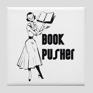 LIBRARIAN / LOCAL BOOK PUSHER Tile Coaster
