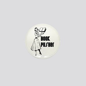 LIBRARIAN / LOCAL BOOK PUSHER Mini Button