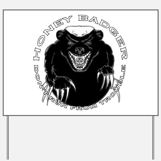 Honey badger Yard Sign