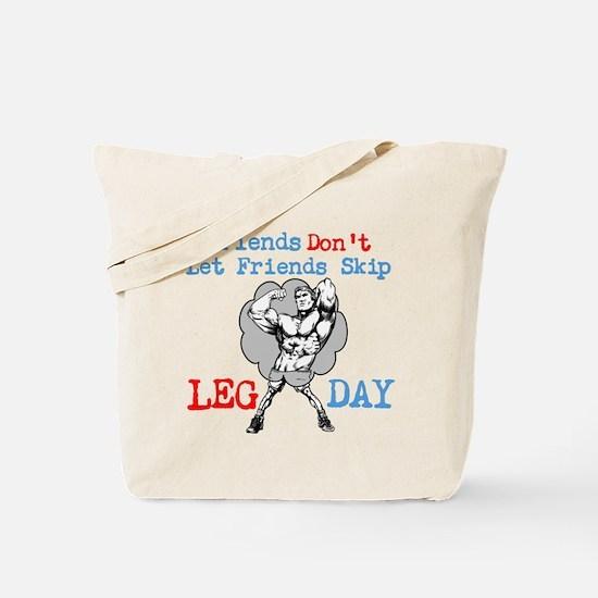 Don't Skip Legs Tote Bag