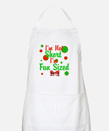 Im Not Short Im Fun Sized Apron