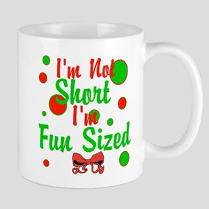 Im Not Short Im Fun Sized Mug