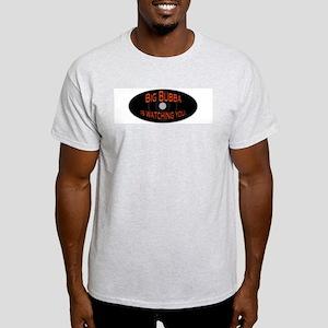 Big Bubba Government Spying Ash Grey T-Shirt