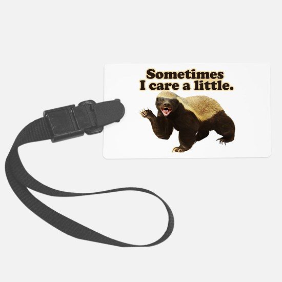 Honey Badger Sometimes I Care Luggage Tag