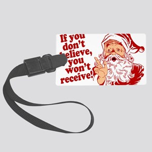 Believe in Santa Claus Large Luggage Tag
