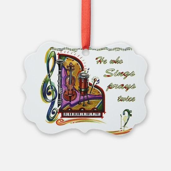 HeWhoSIngs_bumpersticker.jpg Ornament