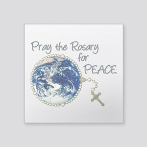 """Pray the Rosary for Peace Square Sticker 3"""" x 3"""""""