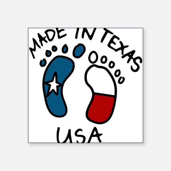 "Made In Texas Square Sticker 3"" x 3"""