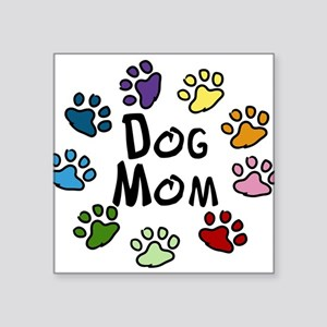 "Dog Mom Square Sticker 3"" x 3"""