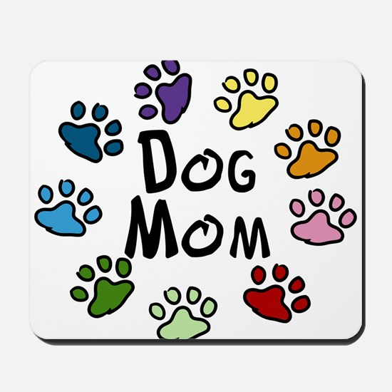 Dog Mom Mousepad