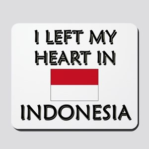 I Left My Heart In Indonesia Mousepad