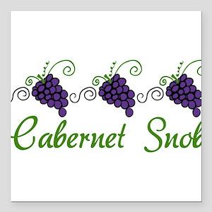 "Cabernet Snob Square Car Magnet 3"" x 3"""