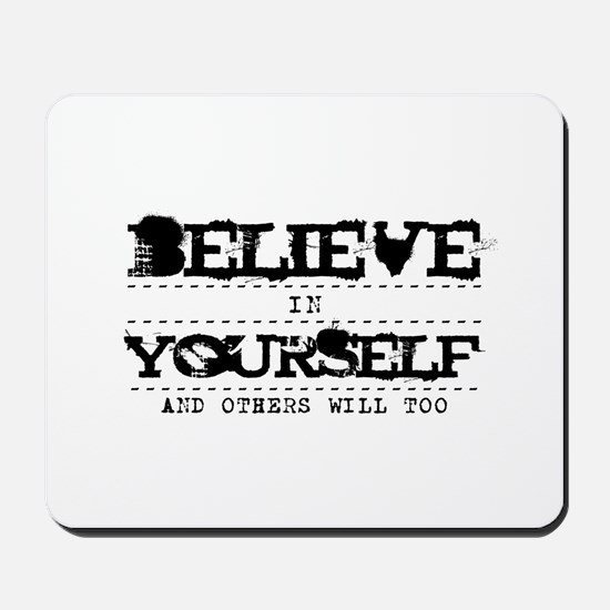 Believe in Yourself V2 Mousepad