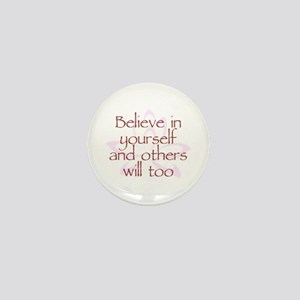 Believe in Yourself V1 Mini Button