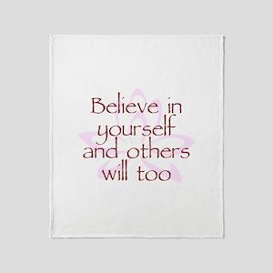 Believe in Yourself V1 Throw Blanket