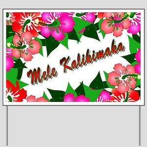 Mele Kalikimaka with flowers Yard Sign