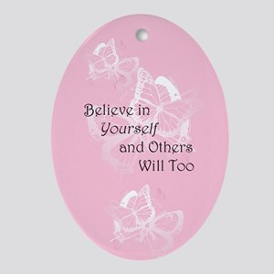 Believe in Yourself Ornament (Oval)