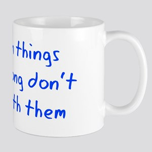 When Things Go Wrong V3 Mug