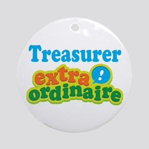 Treasurer Extraordinaire Ornament (Round)