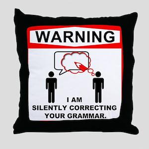 Warning: I am silently correcting your grammar. Th