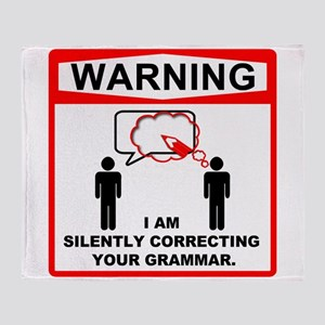 Warning: I am silently correcting your grammar. S