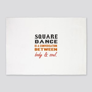 Square dance is a conversation betw 5'x7'Area Rug