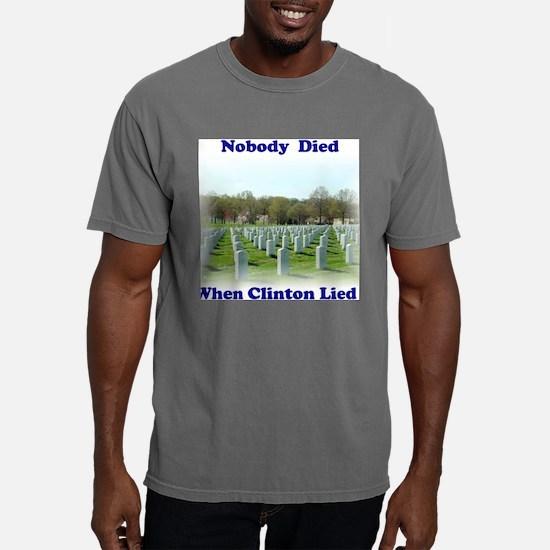 NobodyDiedTShirtFront.jp Mens Comfort Colors Shirt