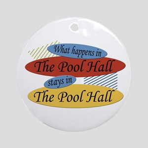 What Happens In The Pool Hall Ornament (Round)