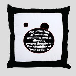 STUPIDITY PROBABILITY Throw Pillow