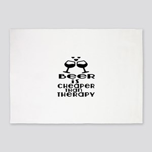Beer Is Cheaper Than Therapy 5'x7'Area Rug