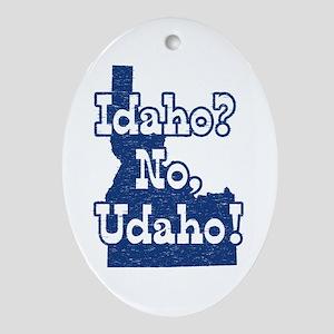 Idaho No Udaho Oval Ornament