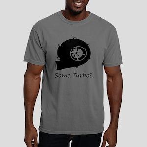 Some Turbo?  Mens Comfort Colors Shirt