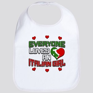 Everyone Loves an Italian Girl  Bib