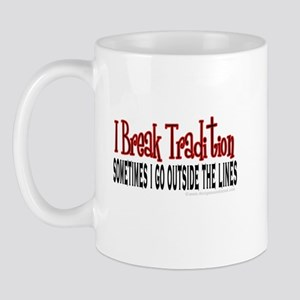 Break Tradition Mug