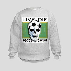Live, Die, Soccer Kids Sweatshirt