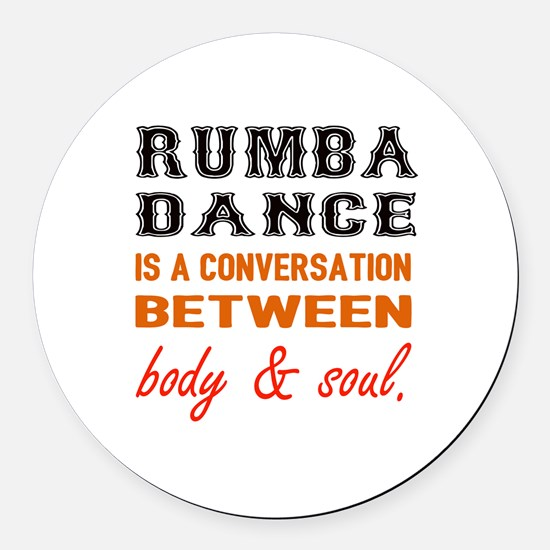 Samba dance is a conversation bet Round Car Magnet