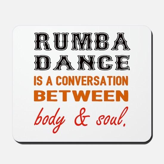 Samba dance is a conversation between bo Mousepad