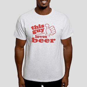 This Guy Loves Beer Light T-Shirt