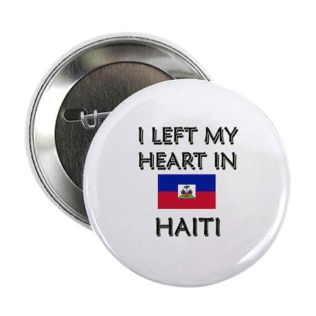 I Left My Heart In Haiti Button