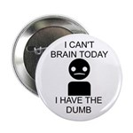 Can't Brain Today 2.25