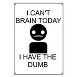 Can't Brain Today Banner