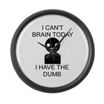 Can't Brain Today Large Wall Clock