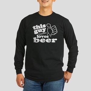 This Guy Loves Beer Long Sleeve Dark T-Shirt