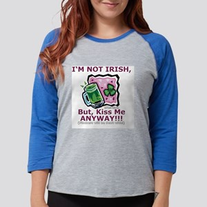 SP-notirishbutkissTL-1 Womens Baseball Tee