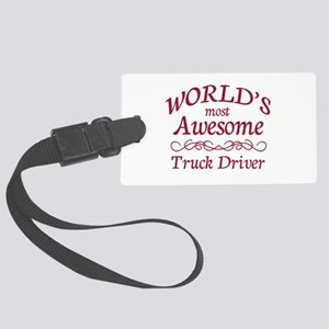 Awesome Truck Driver Large Luggage Tag